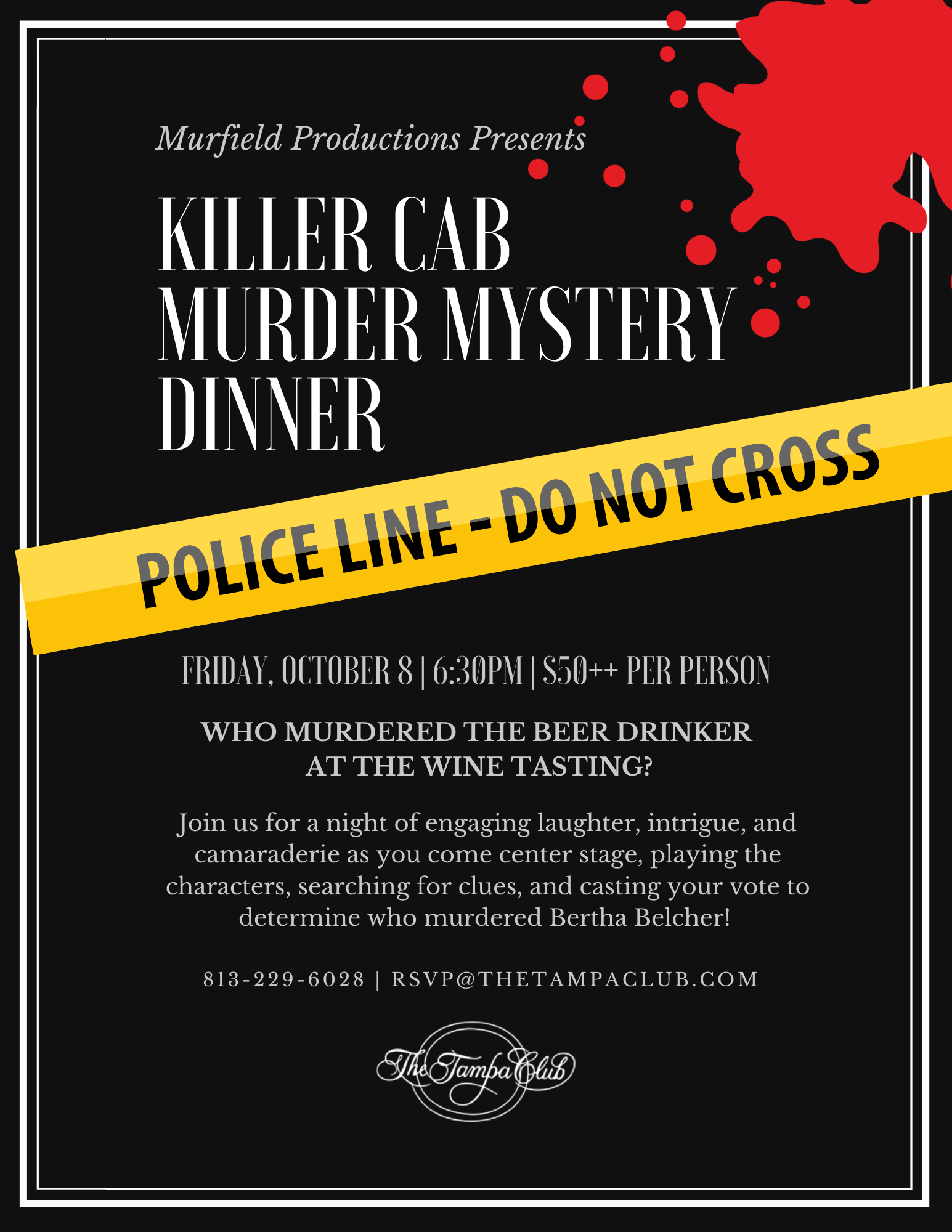 Murder Mystery Theater presented by Loren Murfield to be performed October 8, 2021 at the Tampa Club.